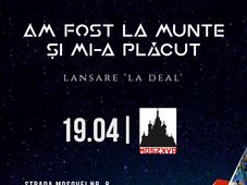 """Am Fost La Munte Și Mi-a Plăcut lansare """"La Deal"""" in Oradea"""