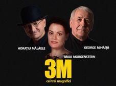 Cluj-Napoca: 3M – Morgenstern, Mălăele, Mihăiță