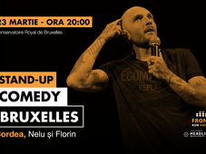Bruxelles: Stand-up comedy cu Bordea, Nelu și Florin