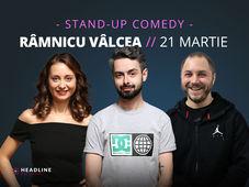 Râmnicu Vâlcea: Stand-up comedy cu Bucălae, Calița & Bogdan Mălăele