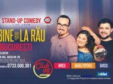 București: Maria, Mincu si Banciu - La bine și la rău