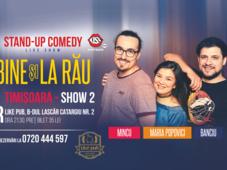 Timisoara - Stand-up comedy cu Maria, Mincu si Banciu  - Show 2