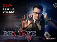 Deva: BELIEVE by Vlad Grigorescu