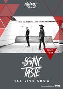 The Sonic Taste - 1st Live Show / Expirat / 16.04