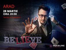 Arad: BeLIEve by Vlad Grigorescu