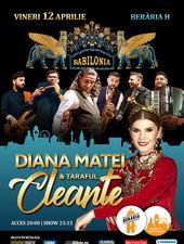 Diana Matei & Taraful Cleante - Babilonia Show - Berăria H