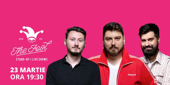 The Fool: Stand-up comedy cu Micutzu, Geo și Claudiu