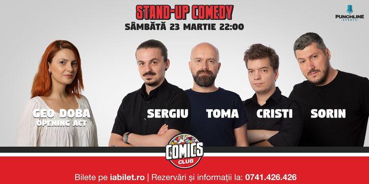 Show #2:Stand Up Comedy cu Sorin, Sergiu, Toma & Cristi la Comics Club