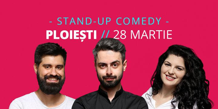 Ploiești: Stand-up comedy cu Bucălae, Ioana State și Geo