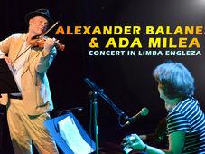 Concert Alexander Bălănescu & Ada Milea @ Quantic