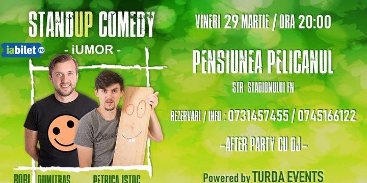 Stand-up Comedy cu Bobi Dumitraş & Petrică Iştoc