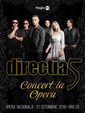 Directia 5 - Concert la Opera