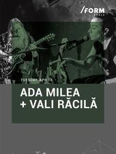 Ada Milea și Vali Răcilă at /FORM SPACE