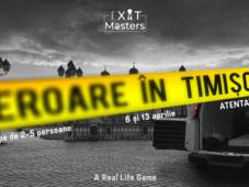 Exit Masters: Atentat în Timişoara