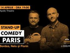 Paris: Stand-up comedy cu Bordea, Nelu și Florin