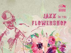 Jazz & Lunch in the Flowershop