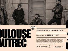 Toulouse Lautrec – lansare de vin si concert acustic