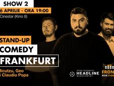 Frankfurt 2: Stand-up comedy cu Micutzu, Geo și Claudiu Popa