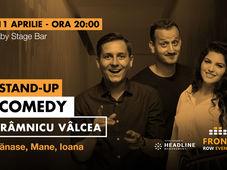 Râmnicu Vâlcea:  Stand-up comedy cu Tănase, Mane și Ioana