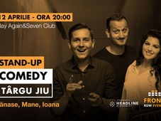 Târgu Jiu: Stand-up comedy cu Tănase, Mane și Ioana