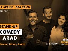 Arad: Stand-up comedy cu Tănase, Mane și Ioana