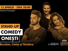 Onești: Stand-up comedy cu Bucălae, Calița, Teodora