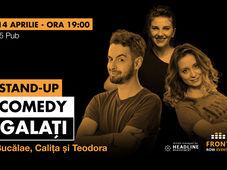 Galați: Stand-up comedy cu Bucălae, Calița, Teodora
