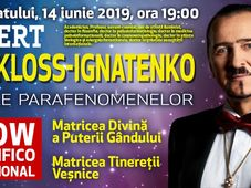 Bucuresti: Albert Von Kloss - Ignatenko Show Stiintifico Educational
