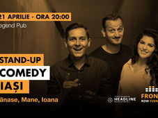 Iași: Stand-up comedy cu Tănase, Mane și Ioana