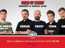 Show #2 : Stand Up Comedy cu Sorin, Sergiu, Toma & Cristi @ Comics