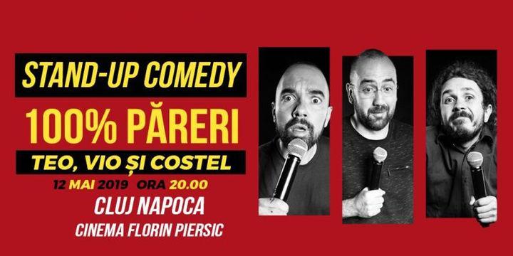 Teo, Vio si Costel - 100% pareri @Cluj-Napoca