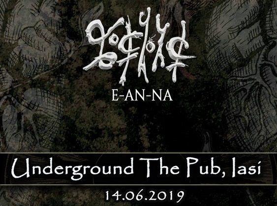 E-an-na la Iași - 14 iunie   Underground The Pub