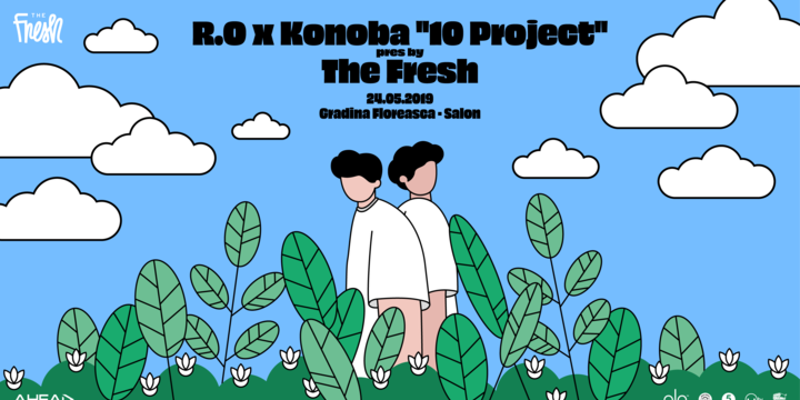 "R.O x Konoba ""10 Project"" pres. by The Fresh"