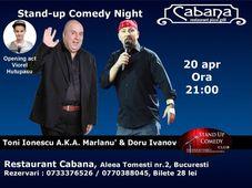 Stand-up comedy night cu Toni Ionescu A.K.A. Marlanu' & Doru Ivanov