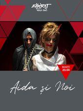 Aida si Noi prezinta Sefa La Baieti / Expirat / 23.04