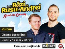 Vulcan: Stand-up Comedy - Râzi cu Rusu și Andrei