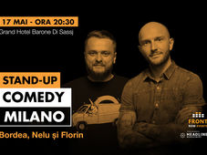 Milano: Stand-up comedy cu Bordea, Nelu și Florin
