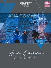 Ana Coman - lansare single & videoclip / Expirat / 13.05