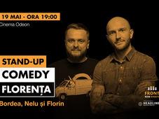 Florența: Stand-up comedy cu Bordea, Nelu și Florin