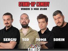 Stand Up Comedy cu Sorin, Sergiu, Toma & Teo @ Comics Club