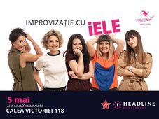 București: Girls Impro Night - Trupa iELE