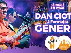 Dan Ciotoi & Formația Generic // 18 mai // Berăria H