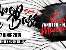 Drop the Bass editia 2 - Vanotek x Manuel Riva