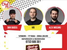 Stand-up Comedy cu Alex Mocanu, Vio, Dan Badea