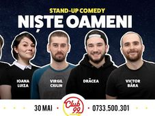 Niste Oameni@stand up comedy in Club 99