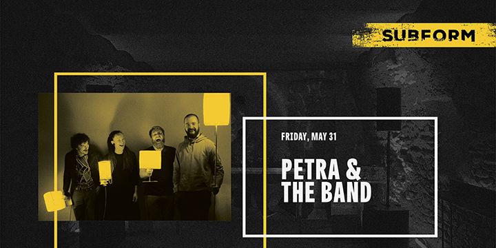 Petra & The Band at SubForm
