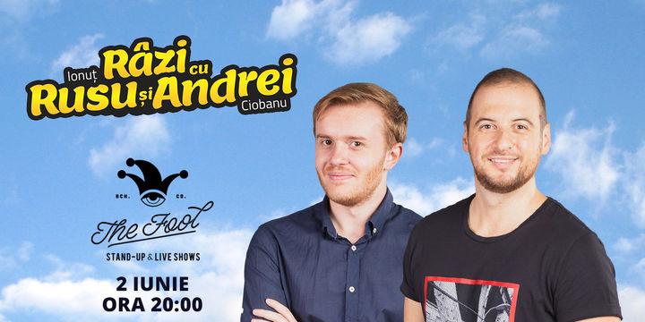 The Fool: Stand-up comedy - Râzi cu Rusu și Andrei