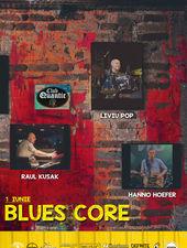 BluesCore în premieră la Quantic