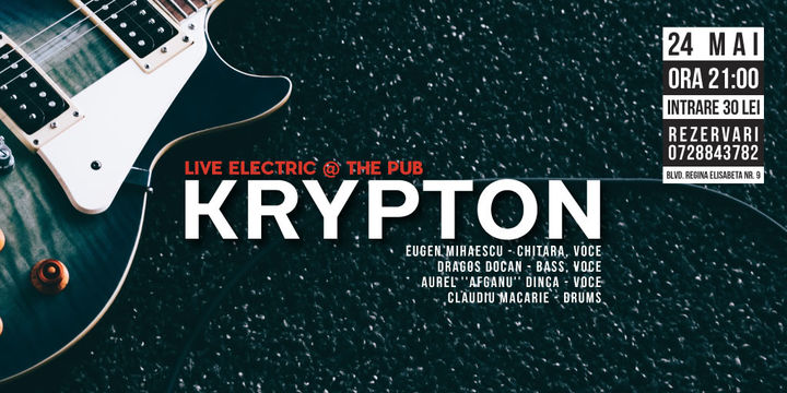 KRYPTON Live Electric la The Pub Universitatii