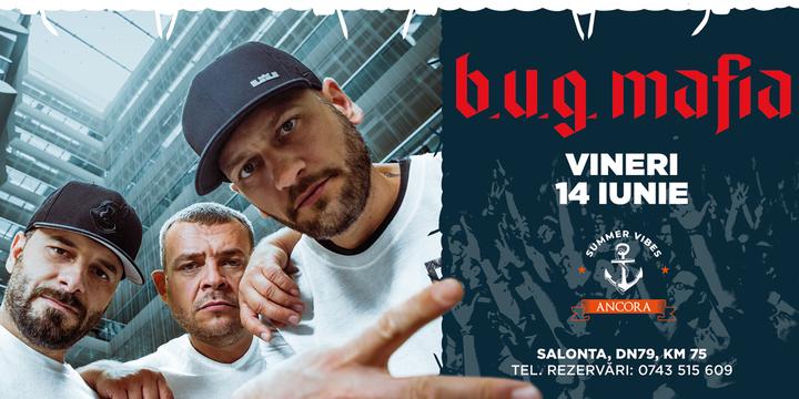 Concert B.U.G Mafia
